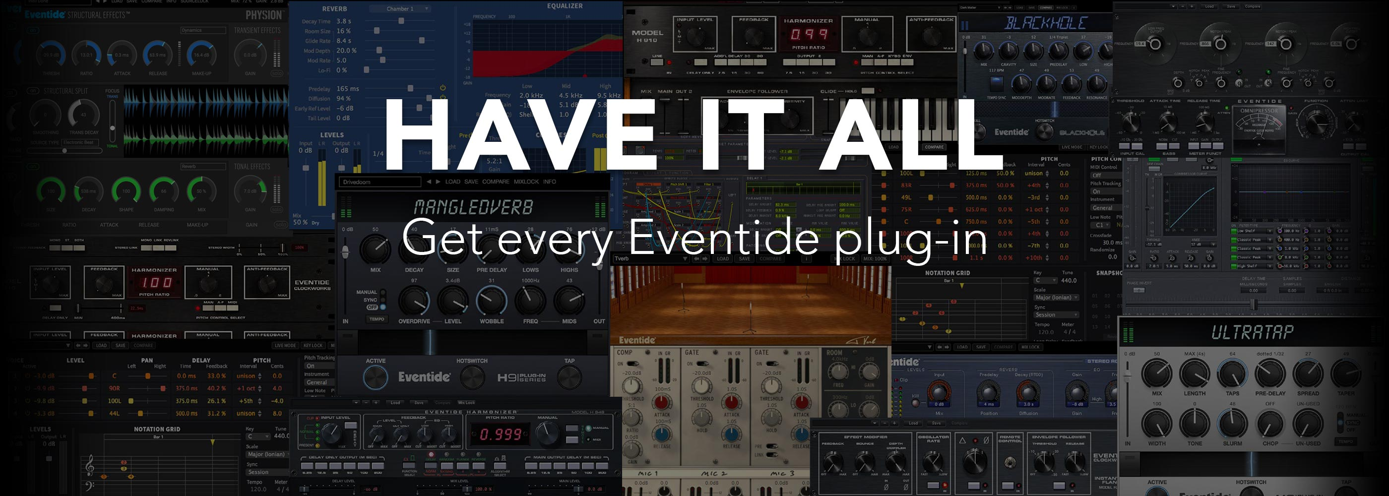 Rent or Buy all of Eventide's plug-ins.