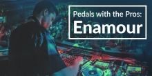 Pedals with the Pros: Enamour